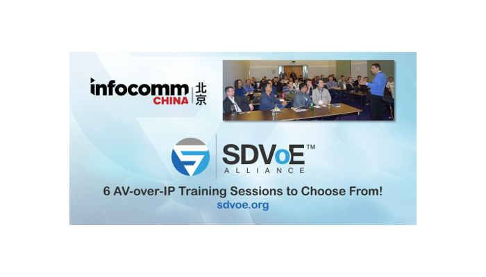 InfoComm China 2018: SDVoE Alliance to Offer Six AV-over-IP Training Sessions