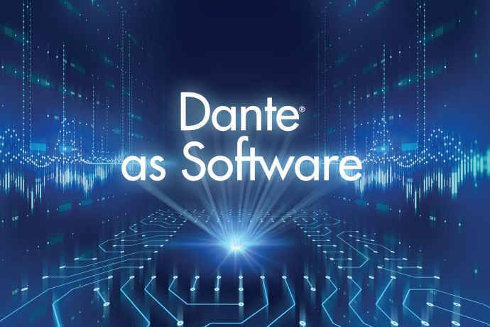 Audinate Introduces Dante-As-Software Products for Manufacturers and Developers